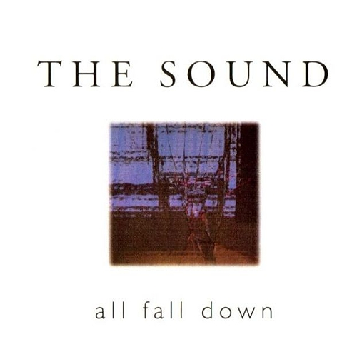 The Sound All Fall Down